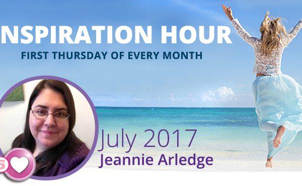 Jeannie Arledge July 2017 – How Jeannie Put Herself and Health First
