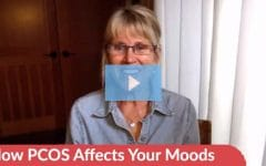 [Weekly Video Tip] How PCOS Affects Your Moods