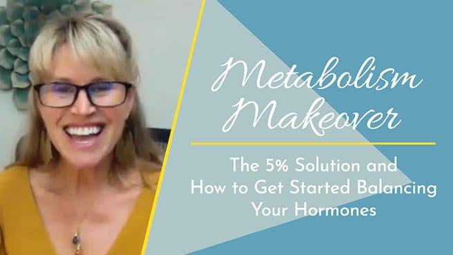 Metabolism Makeover
